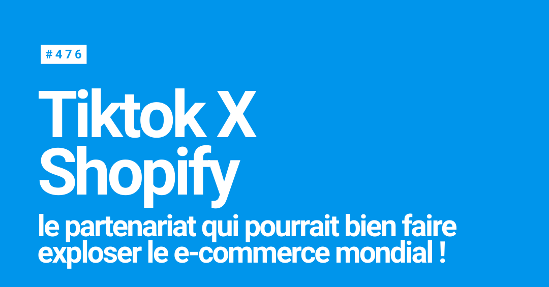 TikTok X Shopify : en route pour booster le e-commerce ...  |Tiktok X Shopify